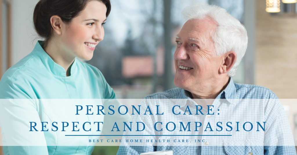 Personal Care Respect and Compassion