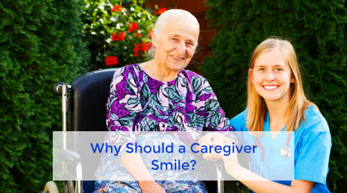 Why Should a Caregiver Smile?